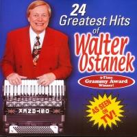 24 Greatest Hits of Walter Ostanek