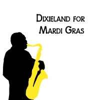 Dixieland for Mardi Gras