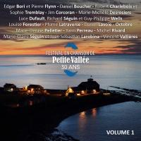 Festival en chanson Petite-Vallée 30 ans - vol. 1