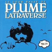 Le lour passé de Plume Latraverse Vol. 4