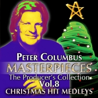 Peter Columbus Masterpieces Vol. 8 - Christmas Hit Medleys