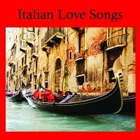 That's Amore - Italian Love Songs