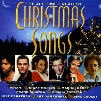 The All Time Greatest Christmas Songs CD 1