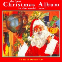 The Best Christmas Album in the World, Ever - CD 1