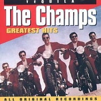 The Champs - Greatest Hits